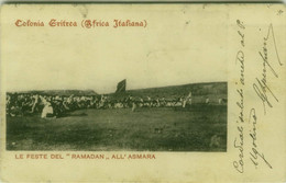 AFRICA ITALIANA - ERITREA - LE FESTE DEL RAMADAN ALL' ASMARA - 1900s (BG10512) - Eritrea