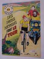 BD  - LES PIEDS NICKELES FONT LE TOUR  -  EDITION ORIGINALE - Pieds Nickelés, Les