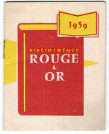 Calendrier 1959 Bibliotheque Rouge Et Or 7,5x9,5 Cm , 24 Pages - Tamaño Pequeño : 1941-60