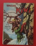 Spécial Kiwi. N° 14. 25 Mars 1963. - Altre Riviste