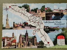 Les Grands Routes Touristiques, Metz, Audun , Thionville, Longwy .... - Unclassified