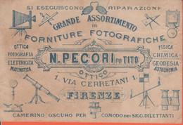 N. Pecori Fu Tito - 1899 - Ottico E Forniture Fotografiche - Cartolina Pubblicitaria Con Ricevuta Sul Retro - Publicidad
