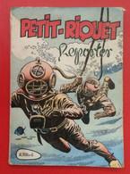 Petit - Riquet Reporter. Album N°6 = 10 Numéros N°225 à 234. 1957 - Altre Riviste