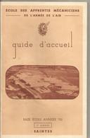 Militaria , ECOLE DES APPRENTIS MECANICIENS De L'armée De L'air , Saintes , Guide D'accueil , 73 Pages, Frais Fr 3.50 € - French