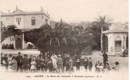 ALGER -  LE MUSEE DES ANTIQUITES A MUSTAPHA SUPERIEUR - Algiers