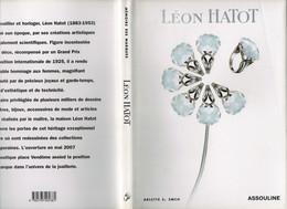 Léon Hatot ATO Arlette E. Emch Editions Assouline 80 Pages 2007 Maître Joaillier Horloger Bijoux Montres Très Bon état - Unclassified