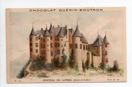 - CHROMO CHOCOLAT GUÉRIN-BOUTRON - CHATEAU DE LUYNES N° 32 - - Guerin Boutron