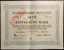 AKTIE Nr.013450 Zuckerfabrik Fraustadt über 1000 Mark / 100 RM Fraustadt, Im Dezember 1921 - W - Z