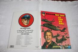 "BUCK DANNY   "" Le Feu Du Ciel "" T 43    Edition: NOVEDI   CARTONNE EO 1986  COMME NEUVE - Buck Danny"