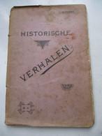 Oud Boek 1926 Met Verschillende HISTORISCHE    VERHALEN  Door   . STROBBE   DRUK .  A . J . WITTERYCK   BRUGGE - Historia