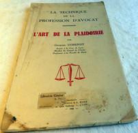 L'art De La Plaidoirie, La Technique De La Profession D'avocat - Zonder Classificatie