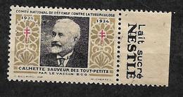 """Vignette Pub Lait Sucré Nestlé   """"contre La Tuberculose""""1934 Calmette Vaccin BCG Neuf * * B/ TB Le Moins Cher Du Site ! - Tegen Tuberculose"""