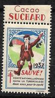 """Vignette Publicité Cacao  Suchard """"contre La Tuberculose"""" 1937 Comité National Neuf * * B/ TB  Le Moins Cher Du Site ! - Tegen Tuberculose"""