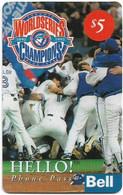 Canada - Bell - Baseball Series, Worldseries, Champions, Remote Mem. 5$, 05.1994, Used - Canada