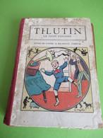 Livre Relié Des 51 Premiers Numéros/TILUTIN Le Petit Parisien/Georges CLAVIGNY/Mes Jolis Contes/Yrondy/1922       BD168 - Altri