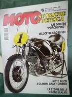 "MOTO STORICHE&D""EPOCA  OTTOBRE 1999, MOTO GUZZI 3 CILINDRI,AJS E95 PORCOSPINO, VELOCETTE 500 MSS,MONTESA COTA 247 MK 4 - Motori"