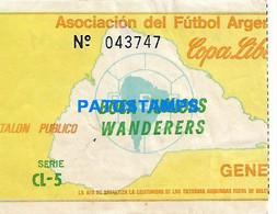 149257 SPORTS FUTBOL SOCCER COPA LIBERTADOR BOCA JUNIORS VS WANDERERS PARAGUAY TICKET ENTRADA NO POSTAL POSTCARD - Zonder Classificatie