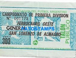149259 SPORTS FUTBOL SOCCER CAMPEONATO DE 1º DIVISION FERROCARRIL OESTE VS SAN LORENZO TICKET ENTRADA NO POSTAL POSTCARD - Zonder Classificatie