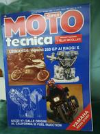 SUPER MOTO TECNICA,MORINI 250 GP,I TELAI INCOLLATI,SUZUKI DR 600. DUCATI PASO 906, GUZZI V 1000 CALIFORNIA III,YAMAHA RD - Motori