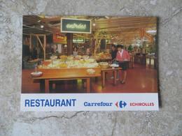 CP 38 Echirolles Restaurant Cafétéria Carrefour Buffet D'entrées - Horaires Et Point Carte De Fidélité Au Recto - Sin Clasificación