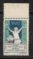 """Vignette  """"contre La Tuberculose"""" 1928-1929 Vivre  Neuf * * B/ TB      Le Moins Cher Du Site ! ! ! - Tegen Tuberculose"""