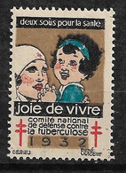 """Vignette  """"contre La Tuberculose"""" 1932 Joie De  Vivre  Neuf * * B/ TB      Le Moins Cher Du Site ! ! ! - Tegen Tuberculose"""