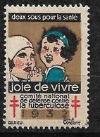 """Vignette  """"contre La Tuberculose"""" 1932 Joie De  Vivre  Neuf * * B/ TB      Le Moins Cher Du Site ! ! ! - Croix Rouge"""