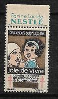 """Vignette Pub Farine Nestlé  """"contre La Tuberculose"""" 1932 Joie De  Vivre  Neuf * * B/ TB      Le Moins Cher Du Site ! ! ! - Tegen Tuberculose"""