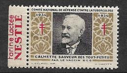 """Vignettes Pub Nestlé Farine Lactée """"contre La Tuberculose"""" 1934 Calmette BCG Neuf * * B/ TB  Le Moins Cher Du Site ! ! ! - Tegen Tuberculose"""