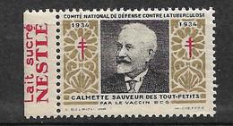 """Vignettes Pub Nestlé Lait Sucré  """"contre La Tuberculose"""" 1934 Calmette BCG Neuf * * B/ TB  Le Moins Cher Du Site ! ! ! - Antitubercolosi"""