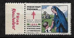 """Vignettes Pub Pâtes Heudebert  """"contre La Tuberculose"""" 1935Prévenir Pour Vivre Neuf * * B/ TB  Le Moins Cher Du Site ! ! - Tegen Tuberculose"""
