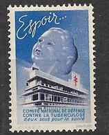 """Vignette    """"contre La Tuberculose"""" 1939 Espoir  ....  Neuf * * B/ TB  Le Moins Cher Du Site ! ! ! - Tegen Tuberculose"""