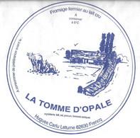 FROMAGE EMBALLAGE LA TOME D OPALE - FROMAGE FERMIER FERME CARU LETURNE A FRENCQ PAS DE CALAIS, VOIR LE SCANNER - Formaggio