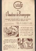 Beaune (21 Côte D'Or) Guide De L'amateur De Bourgogne  (illuistrateur Pierre Soymier) (PPP26462) - Reclame