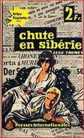 Chute En Sibérie Par Tedd Thomey - Inter Espions Choc N°14 - Presses Internationales - Unclassified