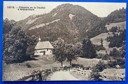 GRUYERES: GRANDVILLARS: 1916 CHAPELLE DE LA DAUDAZ AVEC PAYSAN SUR UNE CHARRETTE... SUPERBE - FR Fribourg