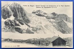 VAL DE BAGNES: 1922 - CABANE DE PANOSSIERE AVEC ANIMATION... BELLE CARTE - VS Valais