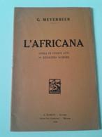 Lib460 Libretto Opera Lirica Scribe L'Africana Meyerbeer Editore Barion Sesto San Giovanni 1930 - Teatro