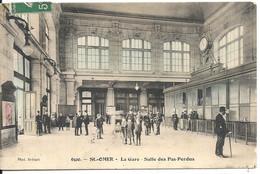 LA GARE. SALLE DES PAS PERDUS - Saint Omer