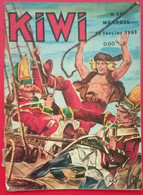 Kiwi. N° 93. 10 Janvier 1963. Une Déchirure Sur La Couverture. - Altre Riviste