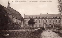 Châteaugiron 35 - La Chapelle Et La Cour D'Honneur Du Château - Châteaugiron