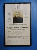 GENEALOGIE FAIRE PART DECES RELIGION CURE  FOUGEROUSE SAINT GENES DE THIERS 1912 - Avvisi Di Necrologio