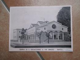 1939 Tempio Di S.Gioacchino A Via Orazio Napoli In Costruzione PP.Missionari Via Croce Rossa 13 - Napoli (Naples)