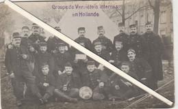 Verviers , Groupe De Prisonniers Verviétois Internés En Hollandeau Camp Kamp D' AMERSFOORT ??? 1914 - 1918 - War 1914-18