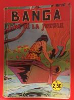 Magasine Banga, L'as De La Jungle.1962. N°9, N°10, N°11, N°12 En Un Livret. - Altre Riviste