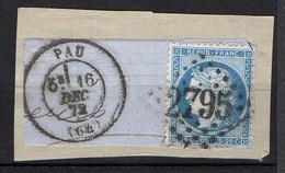 FRANCE ( OBLITERATION LOSANGE ) : GC  2795  Pau  Basses-Pyrénées (64)  , A  SAISIR . Fra - 1849-1876: Période Classique