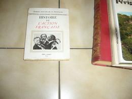 ( Maurras ) R. Havard De La Montagne  Histoire De L' Action Française - History