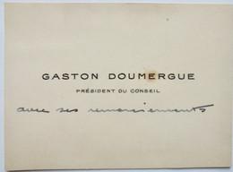 Gaston Doumergue, Président De La République En 1924, Carte De Visite écrite - Handtekening