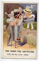 ILLUSTRATEUR 0197 RIGHT  Fillette Prenant Un Bain Dans La Lessiveuse  Too Warm For Anithing écrite 1919 - Right