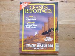 Grands Reportages N°126 Juillet/aout 1992 - Espagne Du Siècle D'or - Banc D'Arguin - Irian Jaya - Louisiane - Arménie - Geography